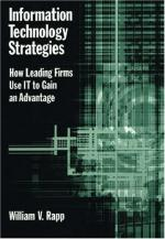Information Technology Strategies: How Leading Firms Use IT to Gain an Advantage cover