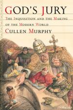 God's Jury: The Inquisition and the Making of the Modern World cover