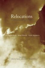 Relocations: Three Contemporary Russian Women Poets (In the Grip of Strange Thoughts)  cover