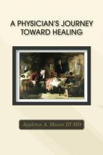 A Physician's Journey Toward Healing cover