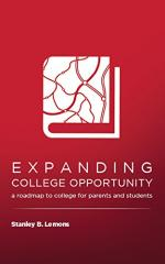 Expanding College Opportunity: a roadmap to college for parents and students  cover