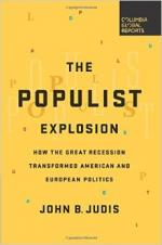 The Populist Explosion: How the Great Recession Transformed American and European Politics cover