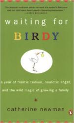 Waiting for Birdy: A Year of Frantic Tedium, Neurotic Angst, and the Wild Magic of Growing a Family cover