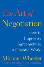 The Art of Negotiation: How to Improvise Agreement in a Chaotic World cover