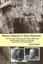 Whatever Happened to Raoul Wallenberg? cover