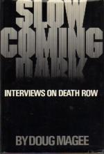 Slow Coming Dark: Interviews on Death Row cover