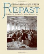 Repast: Dining Out at the Dawn of the New American Century, 1900-1910 cover