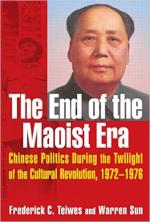 The End of the Maoist Era: Chinese Politics During the Twilight of the Cultural Revolution, 1972-1976 cover