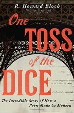 One Toss of the Dice: The Incredible Story of How a Poem Made Us Modern cover