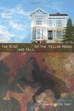 The Rise and Fall of the Yellow House cover