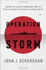 Operation Storm: Japan's Top Secret Submarines and Their Plan to Change the Course of World War II cover