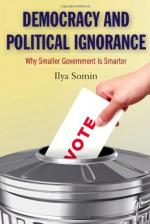 Democracy and Political Ignorance: Why Smaller Government Is Smarter cover