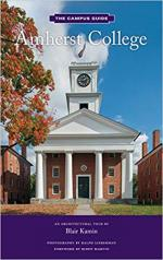 Amherst College: An Architectural Tour (The Campus Guides) cover