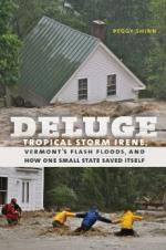 Deluge: Tropical Storm Irene, Vermont's Flash Floods, and How One Small State Saved Itself  cover
