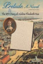 Prelude, A Novel, & The 1854 Diary of Adeline Elizabeth Hoe cover