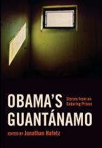Obama's Guantanamo:Stories from an Enduring Prison cover