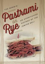 Pastrami on Rye: An Overstuffed History of the Jewish Deli cover