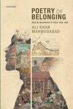 Poetry of Belonging: Muslim Imaginings of India 1860-1950 cover