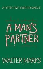 A Man's Partner: A Detective Jericho Single cover