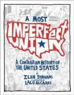 A Most Imperfect Union: A Contrarian History of the United States cover