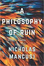A Philosophy of Ruin: A Novel cover