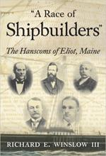 A Race of Shipbuilders: The Hanscoms of Eliot, Maine cover