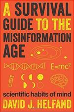 A Survival Guide to the Misinformation Age: Scientific Habits of Mind  cover