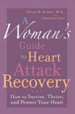 A Woman's Guide to Heart Attack Recovery: How to Survive, Thrive, and Protect Your Heart cover
