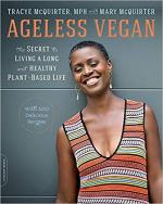 Ageless Vegan: The Secret to Living a Long and Healthy Plant-Based Life cover