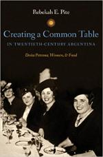 Creating a Common Table in Twentieth-Century Argentina: Dona Petrona, Women, and Food cover