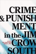 Crime and Punishment in the Jim Crow South cover