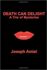 Death Can Delight: A Trio of Mysteries cover