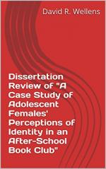 """Dissertation Review of """"A Case Study of Adolescent Females' Perceptions of Identity in an After-School Book Club"""" cover"""
