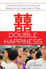 Double Happiness: One Man's Tale of Love, Loss, and Wonder on the Long Roads of China cover