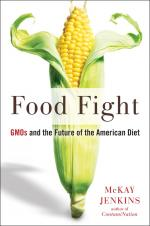 Food Fight: GMOs and the Future of the American Diet cover