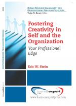Fostering Creativity in Self and the Organization: Your Professional Edge cover