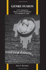 Genre Fusion: A New Approach to History, Fiction, and Memory in Contemporary Spain (Purdue Studies in Romance Literatures)  cover