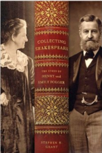Collecting Shakespeare: The Story of Henry and Emily Folger cover
