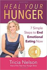 Heal Your Hunger: 7 Simple Steps to End Emotional Eating Now cover