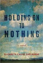 Holding On To Nothing: A Novel cover