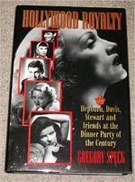 Hollywood Royalty: Hepburn, Davis, Stewart and Friends at the Dinner Party of the Century cover
