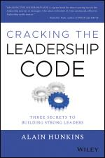 Cracking the Leadership Code: Three Secrets to Building Strong Leaders  cover