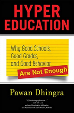 Hyper Education: Why Good Schools, Good Grades, and Good Behavior Are Not Enough cover