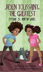 Jaden Toussaint, the Greatest Episode 3: Muffin Wars cover
