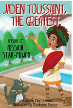 Jaden Toussaint, the Greatest Episode 5: Mission Star-Power cover