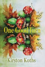 One Good Turn: Poetry by Kirston Koths  cover