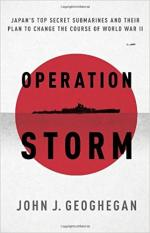 Operation Storm: Japan's Top Secret Submarines and Its Plan to Change the Course of World War II cover
