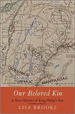Our Beloved Kin: A New History of King Philip's War (The Henry Roe Cloud Series on American Indians and Modernity) cover