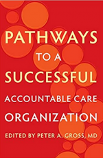 Pathways to a Successful Accountable Care Organization cover