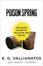 Poison Spring: The Secret History of Pollution and the EPA cover
